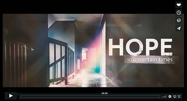 Hope-for-Uncertain-times-Video